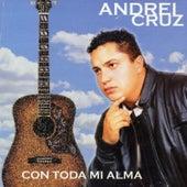 Con Toda Mi Alma by Andrei Cruz