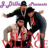 J Dilla Presents by Slum Village
