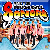 Con Sello Costeno by Maik Y Su Musical Sonora