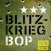 Blitzkrieg Bop 1976 Rock de Various Artists