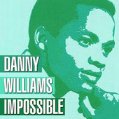 Impossible de Danny Williams