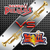Banda Movil vs Banda Pelillos by Various Artists
