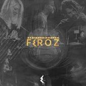 Feroz - Sesiones Emerge de Onam