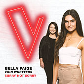 Sorry Not Sorry (The Voice Australia 2018 Performance / Live) di Bella Paige