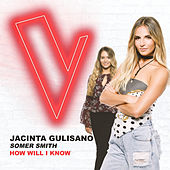How Will I Know (The Voice Australia 2018 Performance / Live) di Jacinta Gulisano