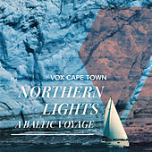 Northern Lights - A Baltic Voyage by VOX Cape Town