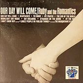 Our Day Will Come de Ruby And The Romantics