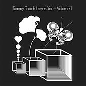 Tummy Touch Loves You Vol. 1 de Various Artists