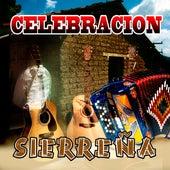 Celbracion Sierreña by Various Artists