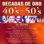 Decadas de Oro 40's - 50's by Various Artists