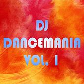 DJ Dancemania, Vol. 1 by Various Artists