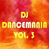 DJ Dancemania, Vol. 3 by Various Artists