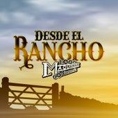 Desde el Rancho de La Maquinaria Norteña