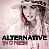 Alternative Women by Various Artists