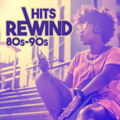 Hits Rewind 80s-90s von Various Artists