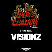 Visionz by Ghetto Concept
