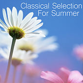 Classical Selection For Summer von Various Artists