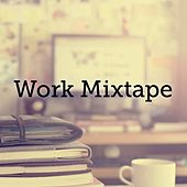 Work Mixtape de Various Artists