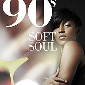 90s Soft Soul de Various Artists