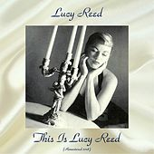 This Is Lucy Reed (Remastered 2018) de Lucy Reed