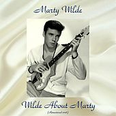 Wilde About Marty (Remastered 2018) by Marty Wilde