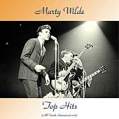 Marty Wilde Top Hits (All Tracks Remastered 2018) by Marty Wilde
