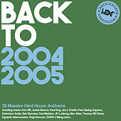 HDC Present: Back To 2004 & 2005 - EP by Various Artists