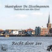 Recht door zee de Shantykoor De IJsselmannen