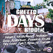 Ghetto Days Riddim by Various Artists