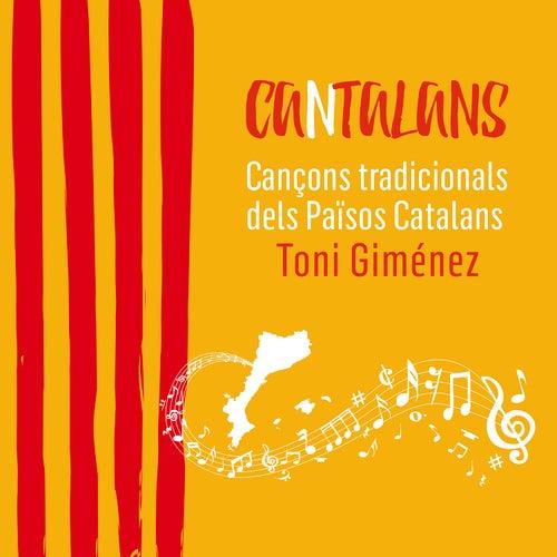 Cantalans. Cançons Tradicionals dels Països Catalans de Toni Giménez