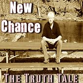 New Chance by The Truth Tale