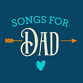 Songs For Dad van Various Artists