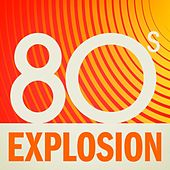 80s Explosion von Various Artists