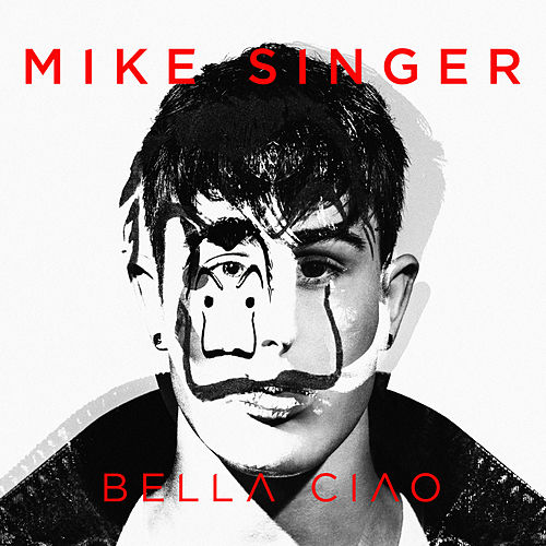 Bella Ciao by Mike Singer