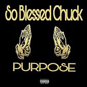Purpose by SoBlessed Chuck