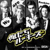 Oretachi Rookies de DISH//