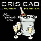 Laurent Perrier (feat. Farruko & Kore) by Cris Cab