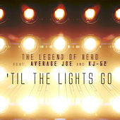 'Til the Lights Go de The Legend of Xero