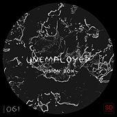 Vision Box by The Unemployed