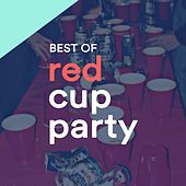 Red Cup Party (Highschool Electro & House Selection) by Various Artists