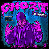 Greetings from Hades von Ghozt Tha Dmented