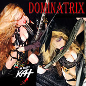 Dominatrix by The Great Kat