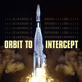 Orbit to Intercept by Reverbivores