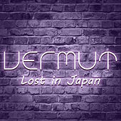 Lost in Japan by Vermut