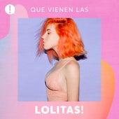 Que vienen las Lolitas! de Various Artists