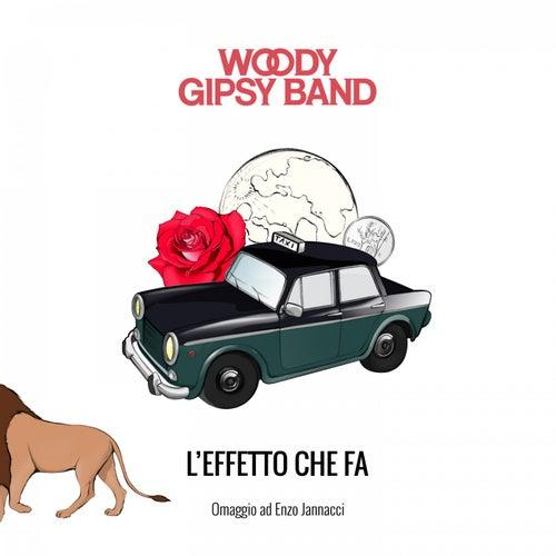 L'effetto che fa - Omaggio a Enzo Jannacci di Woody Gipsy Band