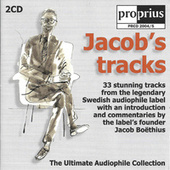 Jacob´s Tracks - the Ultimate Audiophile Collection by Proprius de Various Artists