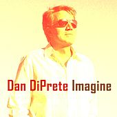 Imagine by Dan DiPrete