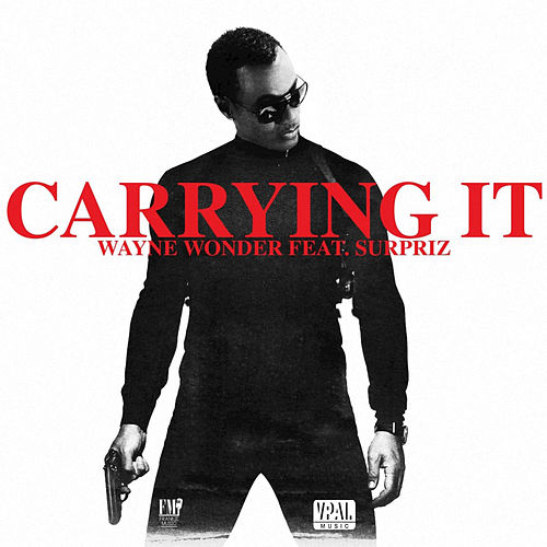 Carrying It by Wayne Wonder