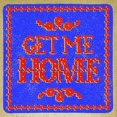Get Me Home de The Brothers Comatose